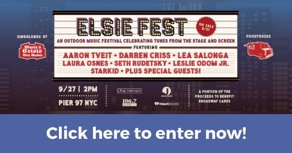 BROADWAY.COM EXCLUSIVE! Win tickets and a backstage photo with Darren Criss at Elsie Fest (Contest on Hive.co)
